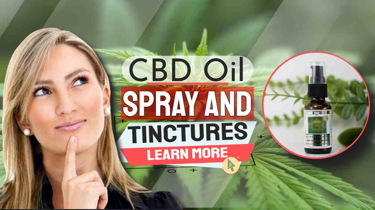 """Image text: """"CBD Oil Spray and Tinctures""""."""