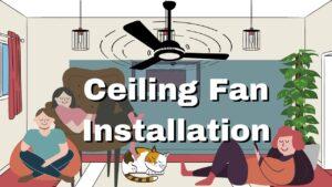 ceiling fan installtion reasons