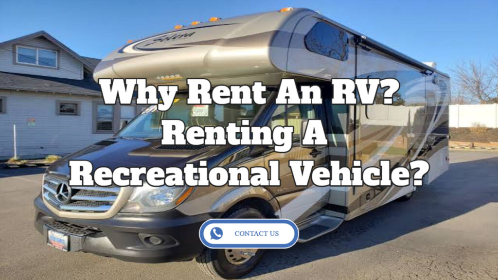 why rent an rv contact us