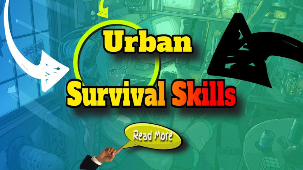 urban survival skills